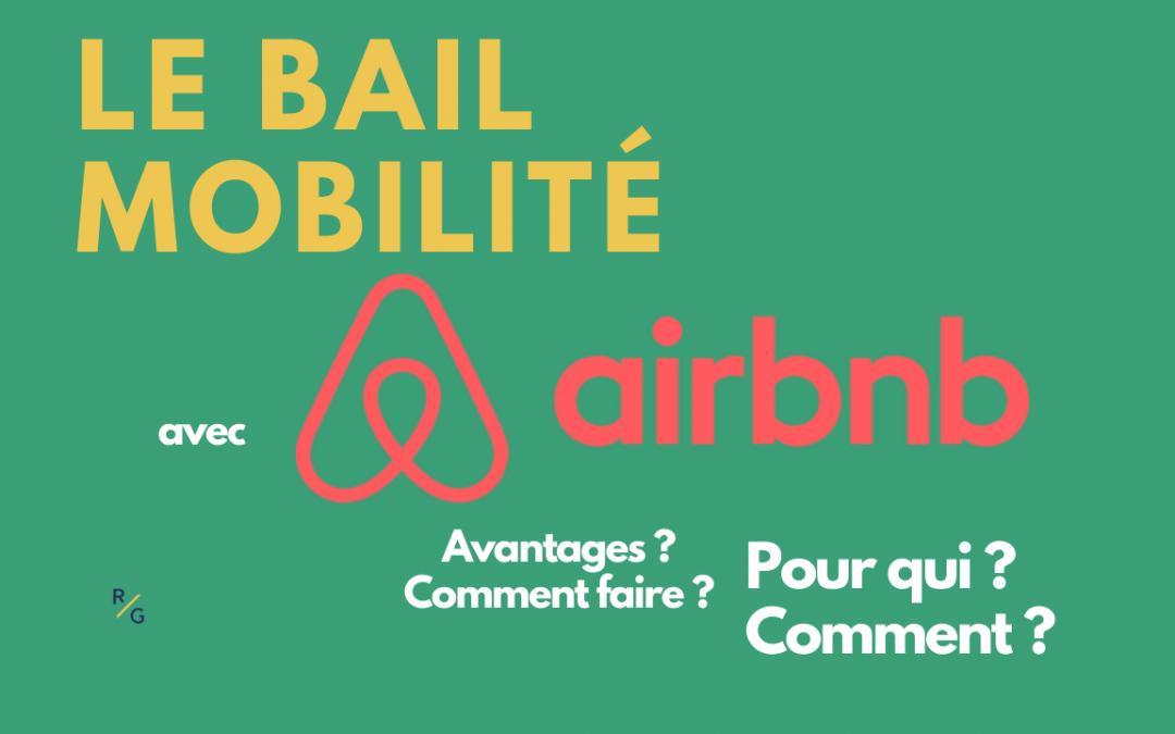 bail mobilite et airbnb